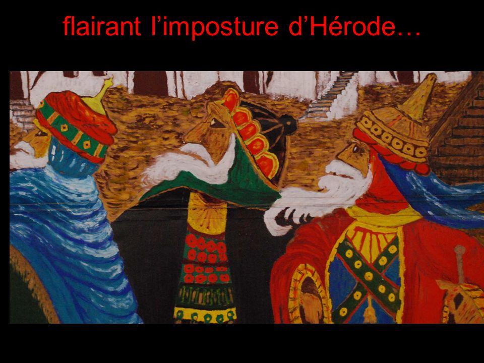 flairant limposture dHérode…