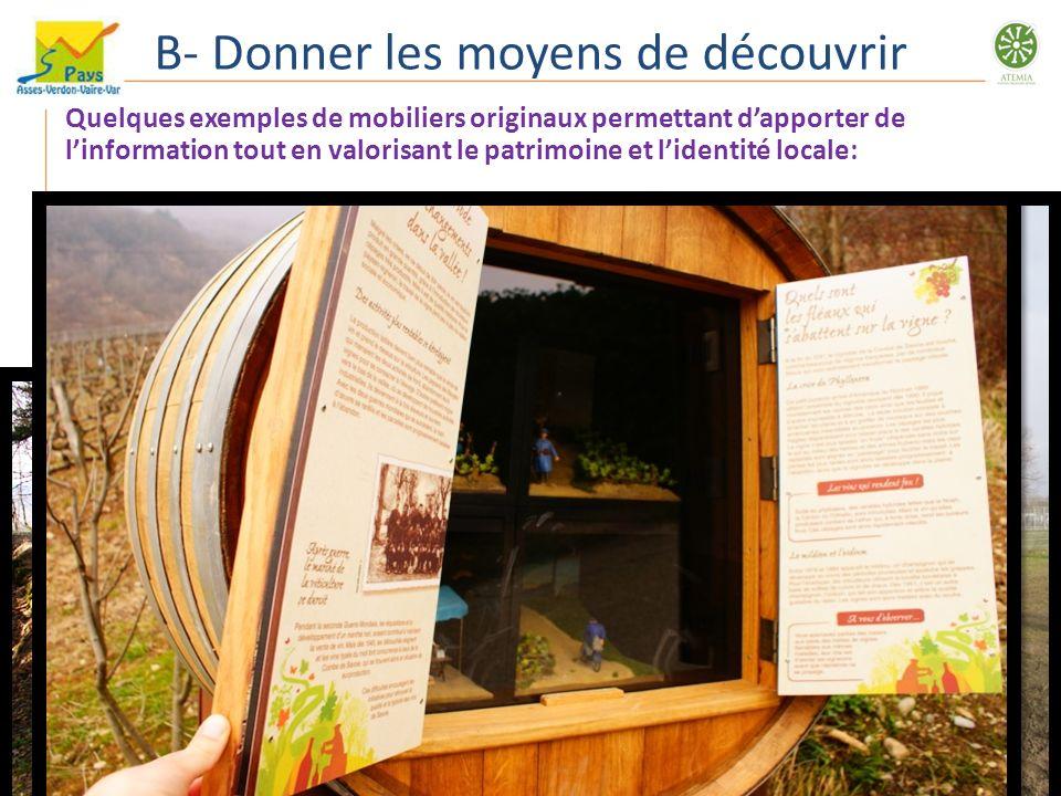 B- Donner les moyens de découvrir Quelques exemples de mobiliers originaux permettant dapporter de linformation tout en valorisant le patrimoine et li