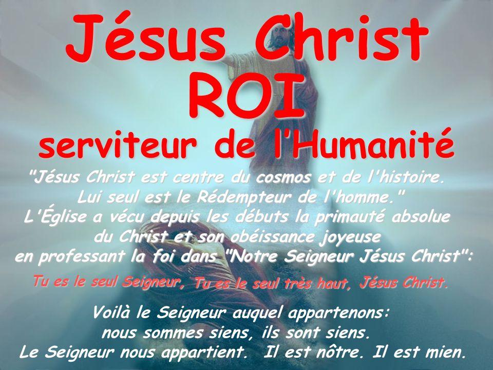 Jésus Christ ROI serviteur de lHumanité