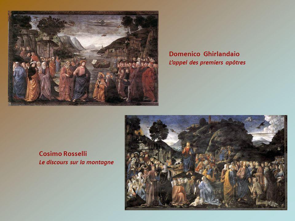 Domenico Ghirlandaio Lappel des premiers apôtres Cosimo Rosselli Le discours sur la montagne
