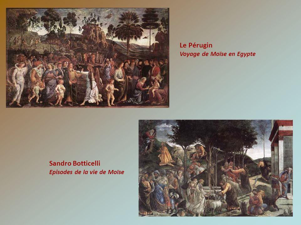 Le Pérugin Voyage de Moïse en Egypte Sandro Botticelli Episodes de la vie de Moïse