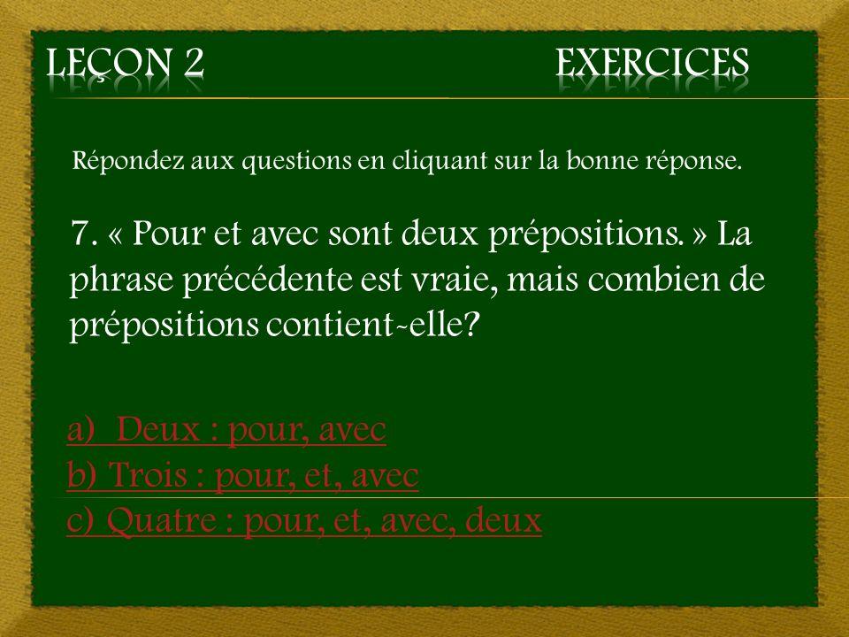 Aller à la question 4 3. b) sur, avec ~ Bonne réponse