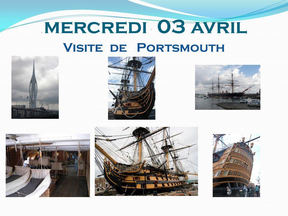 . mercredi 03 avril. Visite de Portsmouth