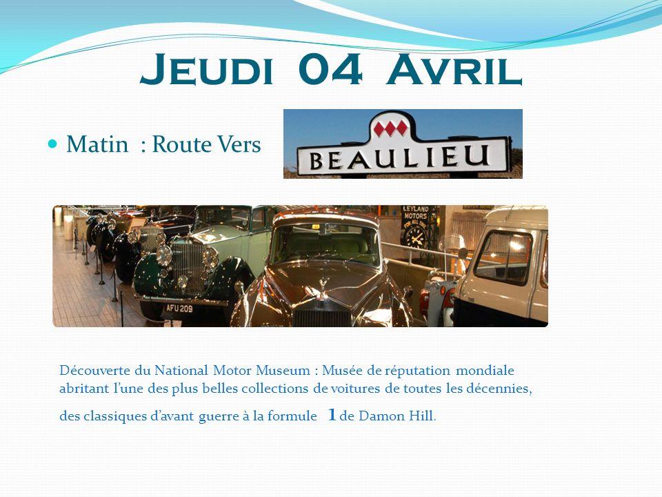Jeudi 04 Avril Matin : Route Vers Découverte du National Motor Museum : Musée de réputation mondiale abritant lune des plus belles collections de voit