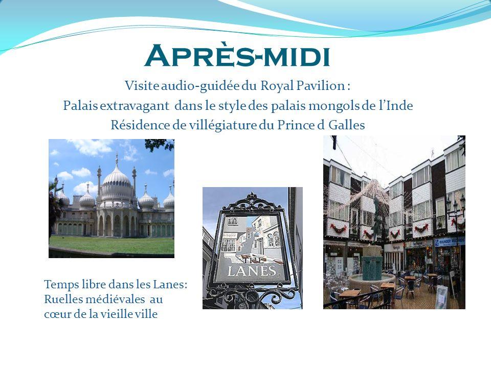 Après-midi Visite audio-guidée du Royal Pavilion : Palais extravagant dans le style des palais mongols de lInde Résidence de villégiature du Prince d