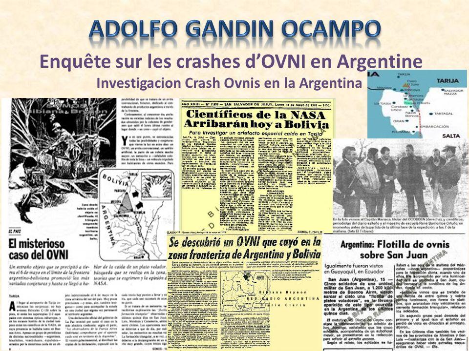 Enquête sur les crashes dOVNI en Argentine Investigacion Crash Ovnis en la Argentina