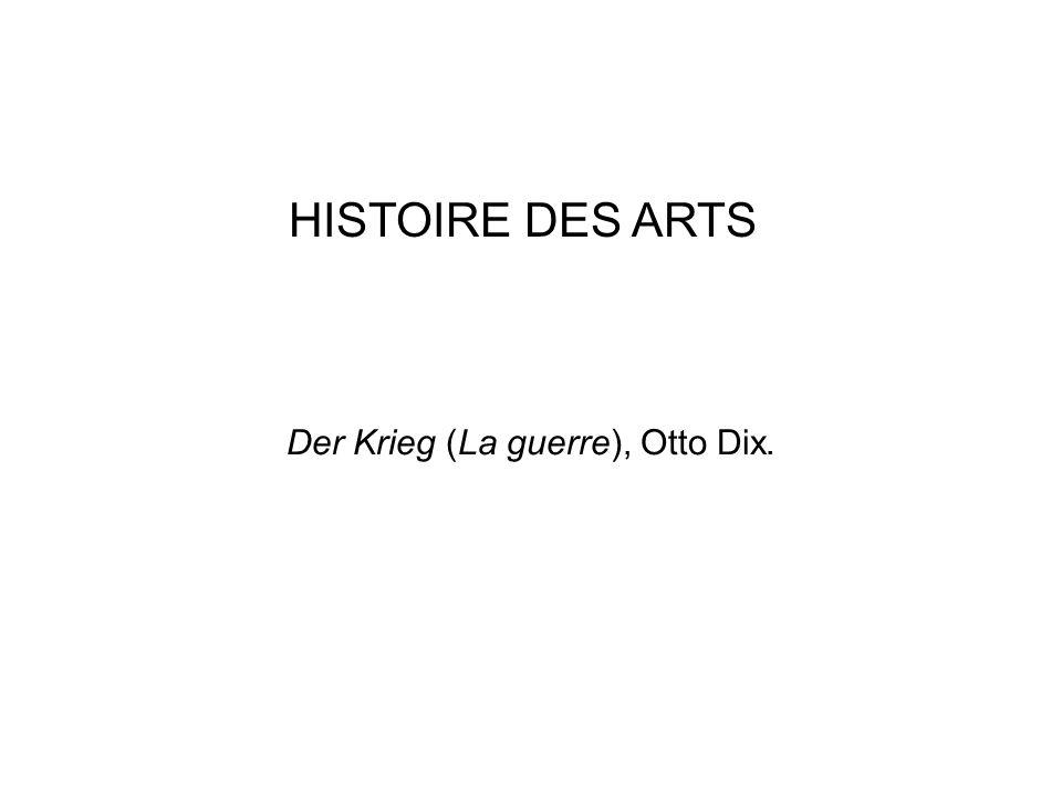 Der Krieg (La guerre), Otto Dix. HISTOIRE DES ARTS