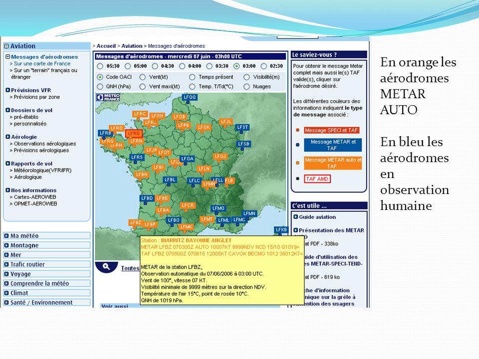 En orange les aérodromes METAR AUTO En bleu les aérodromes en observation humaine