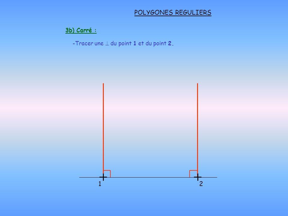 POLYGONES REGULIERS - Pointer le compas sur le point 1 et reporter le rayon, coupant le cercle formant les points 2 et 6.