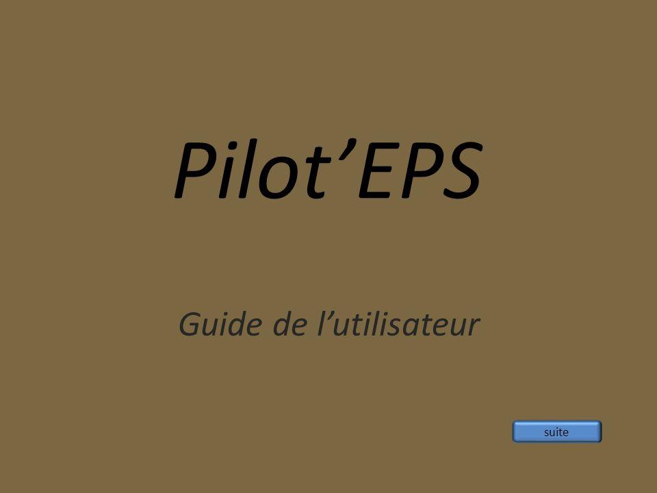 PilotEPS Guide de lutilisateur suite