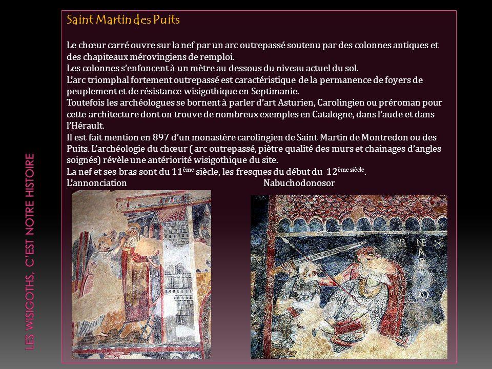 Sources Emile Cauvet: Etude historique sur létablissement des Espagnols dans la Septimanie et sur la Fondation de Fontjoncouse.