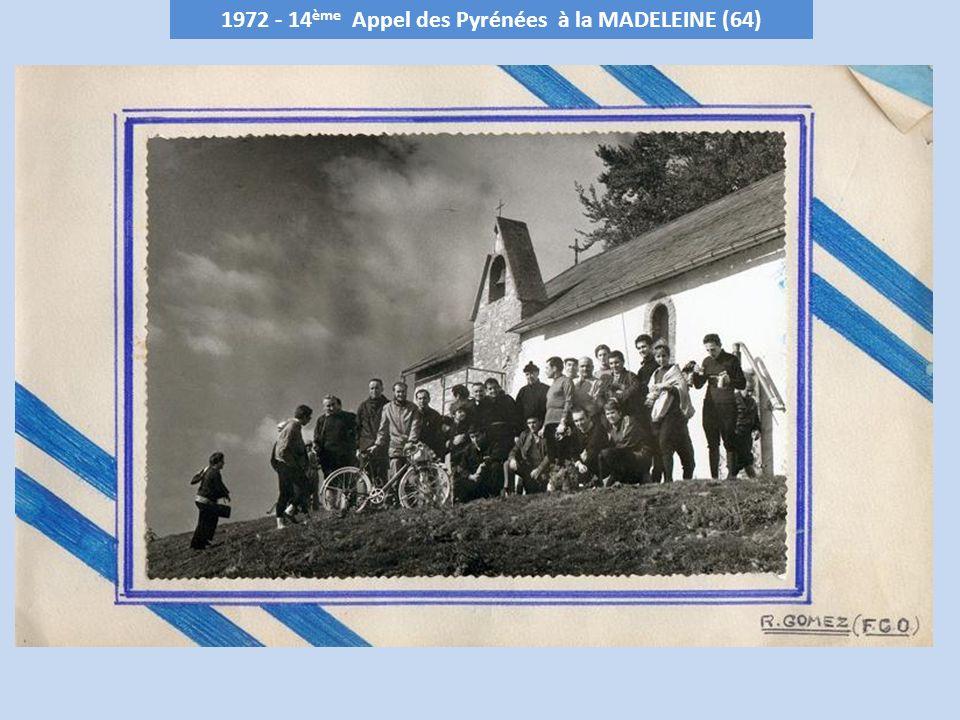 1973 - 15 ème Appel des Pyrénées à HAUTACAM - 1516 m (65) Club organisateur : Cigognes de Tarbes le 5 octobre