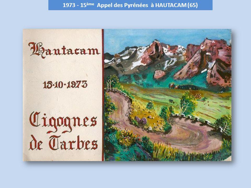 1973 - 15 ème Appel des Pyrénées à HAUTACAM (65)
