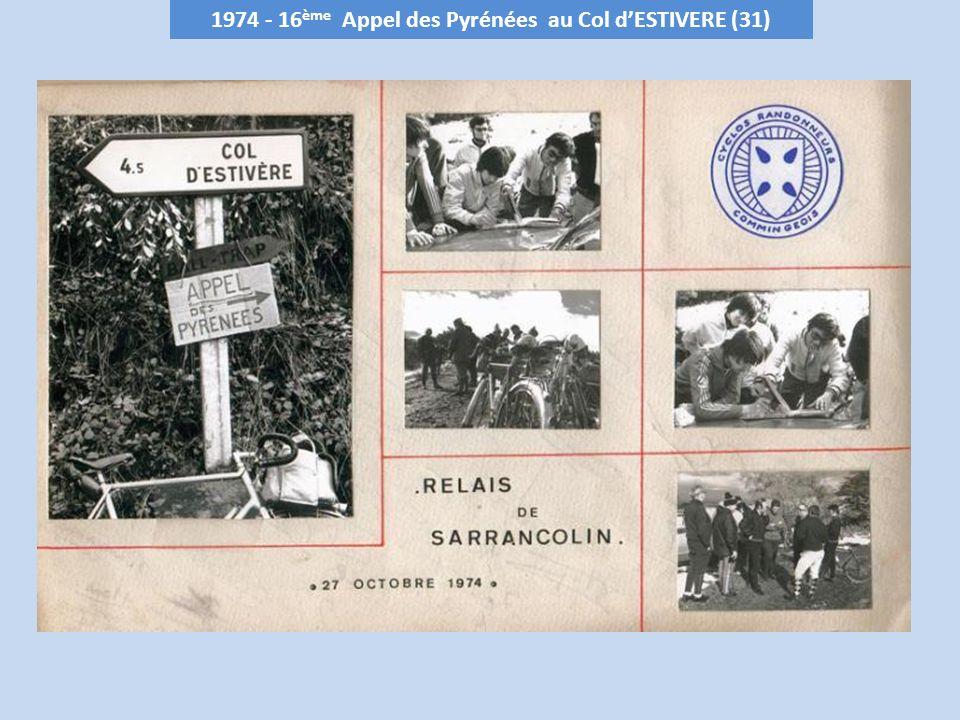 1974 - 16 ème Appel des Pyrénées au Col dESTIVERE (31)