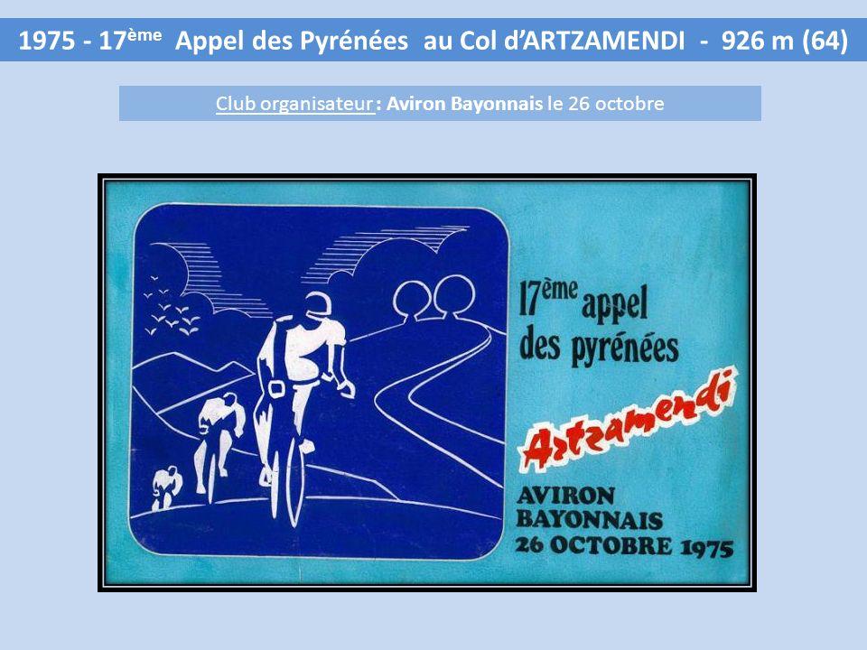 1975 - 17 ème Appel des Pyrénées au Col dARTZAMENDI - 926 m (64) Club organisateur : Aviron Bayonnais le 26 octobre