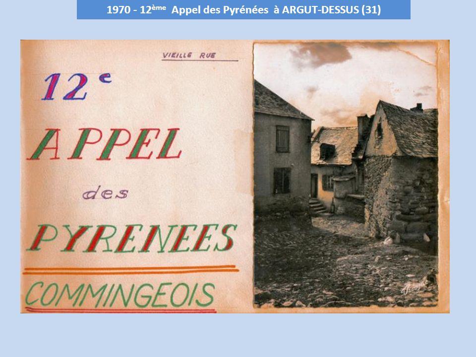 1970 - 12 ème Appel des Pyrénées à ARGUT-DESSUS (31)