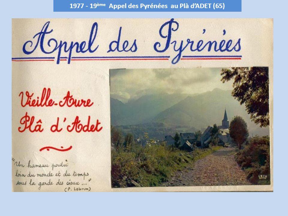 1977 - 19 ème Appel des Pyrénées au Plà dADET (65)