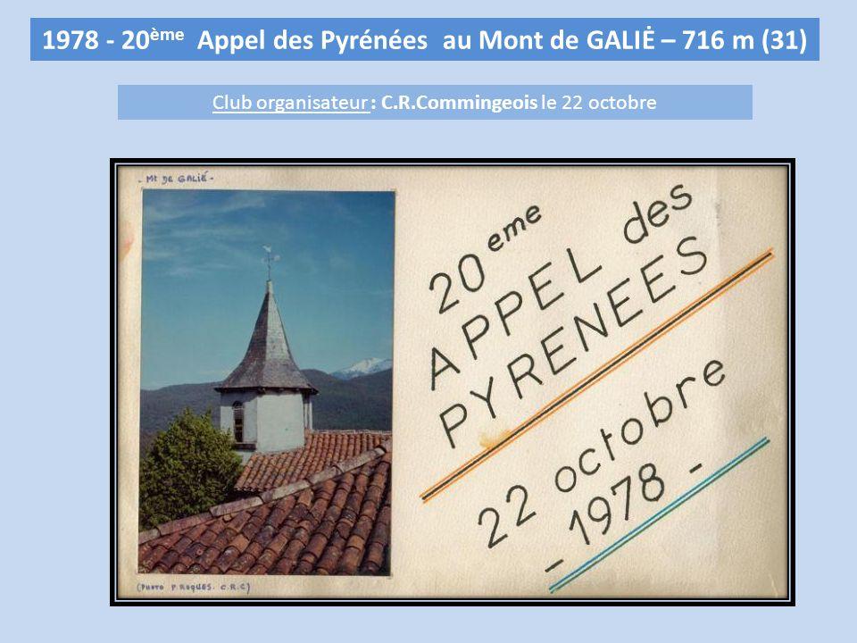 1978 - 20 ème Appel des Pyrénées au Mont de GALIĖ – 716 m (31) Club organisateur : C.R.Commingeois le 22 octobre