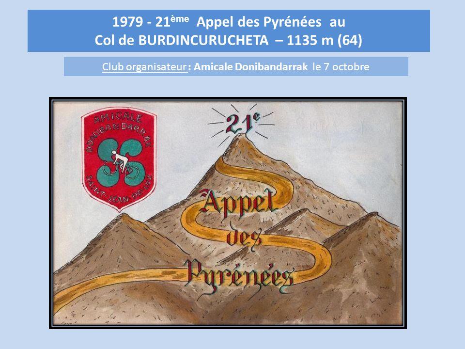 1979 - 21 ème Appel des Pyrénées au Col de BURDINCURUCHETA – 1135 m (64) Club organisateur : Amicale Donibandarrak le 7 octobre