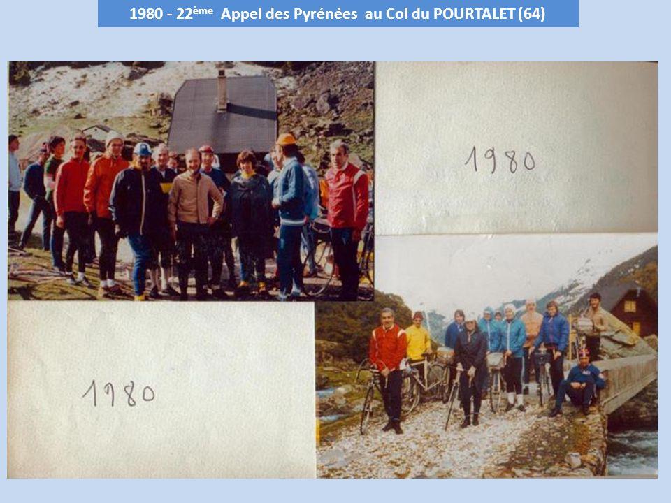 1980 - 22 ème Appel des Pyrénées au Col du POURTALET (64)