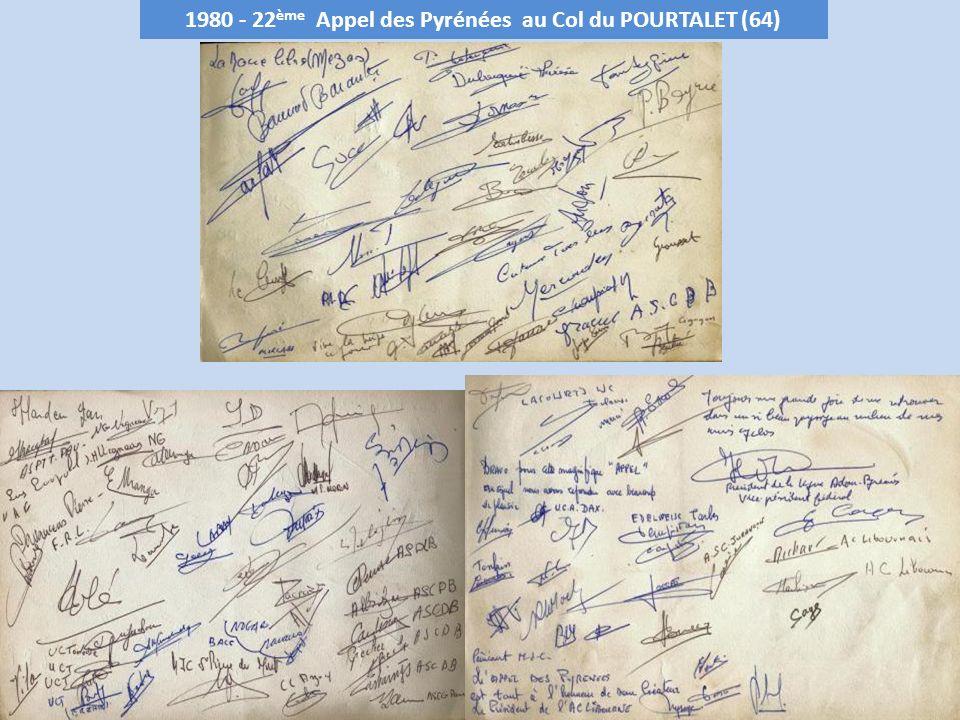 1981 - 23 ème Appel des Pyrénées au Col de SPANDELLES – 1378 m (65) Club organisateur : Edelweiss de Tarbes le 25 octobre