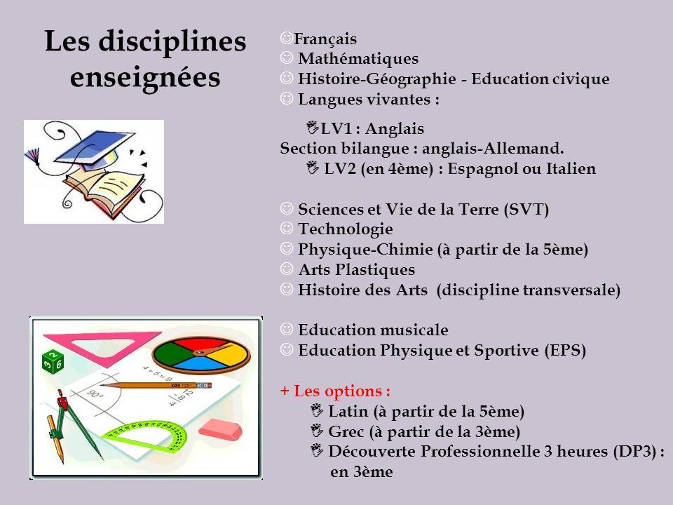 Français Mathématiques Histoire-Géographie - Education civique Langues vivantes : LV1 : Anglais Section bilangue : anglais-Allemand. LV2 (en 4ème) : E