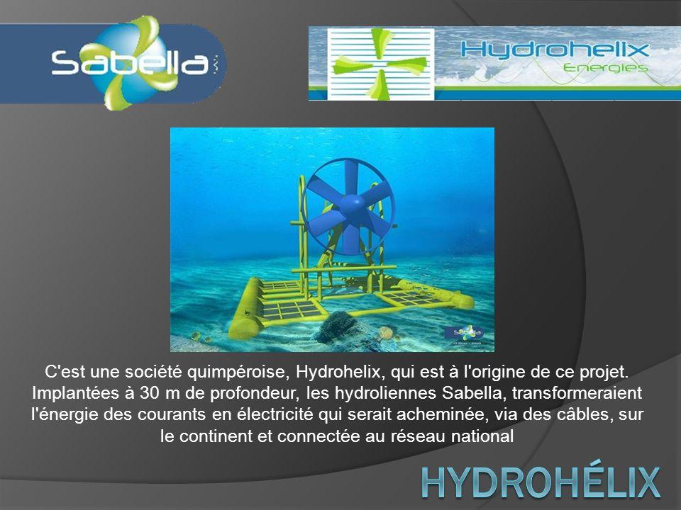 C'est une société quimpéroise, Hydrohelix, qui est à l'origine de ce projet. Implantées à 30 m de profondeur, les hydroliennes Sabella, transformeraie