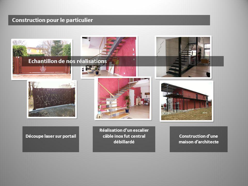 Construction pour le particulier Echantillon de nos réalisations Découpe laser sur portail Réalisation dun escalier câble inox fut central débillardé