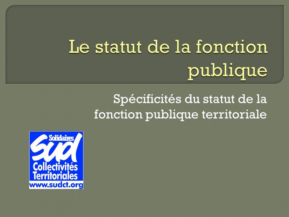 Spécificités du statut de la fonction publique territoriale