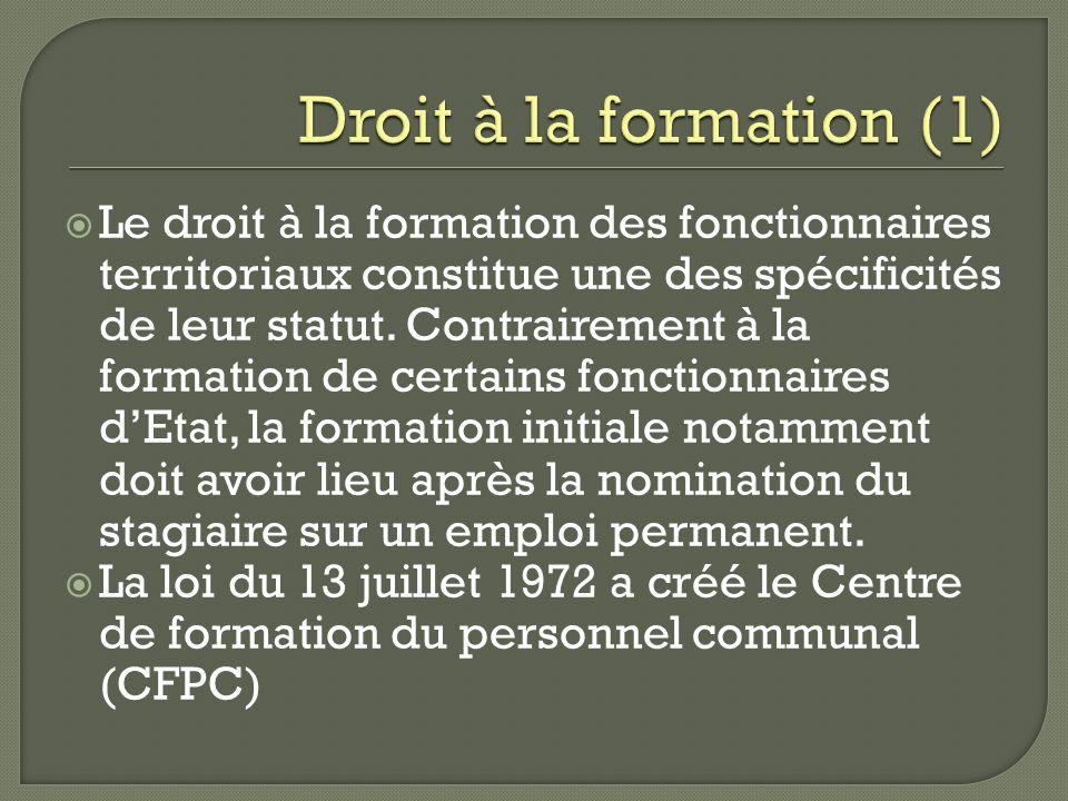 Le droit à la formation des fonctionnaires territoriaux constitue une des spécificités de leur statut. Contrairement à la formation de certains foncti