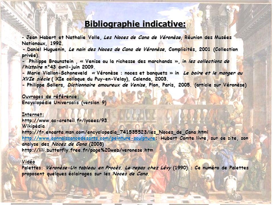Bibliographie indicative: - Jean Habert et Nathalie Volle, Les Noces de Cana de Véronèse, Réunion des Musées Nationaux, 1992. - Daniel Huguenin, Le na