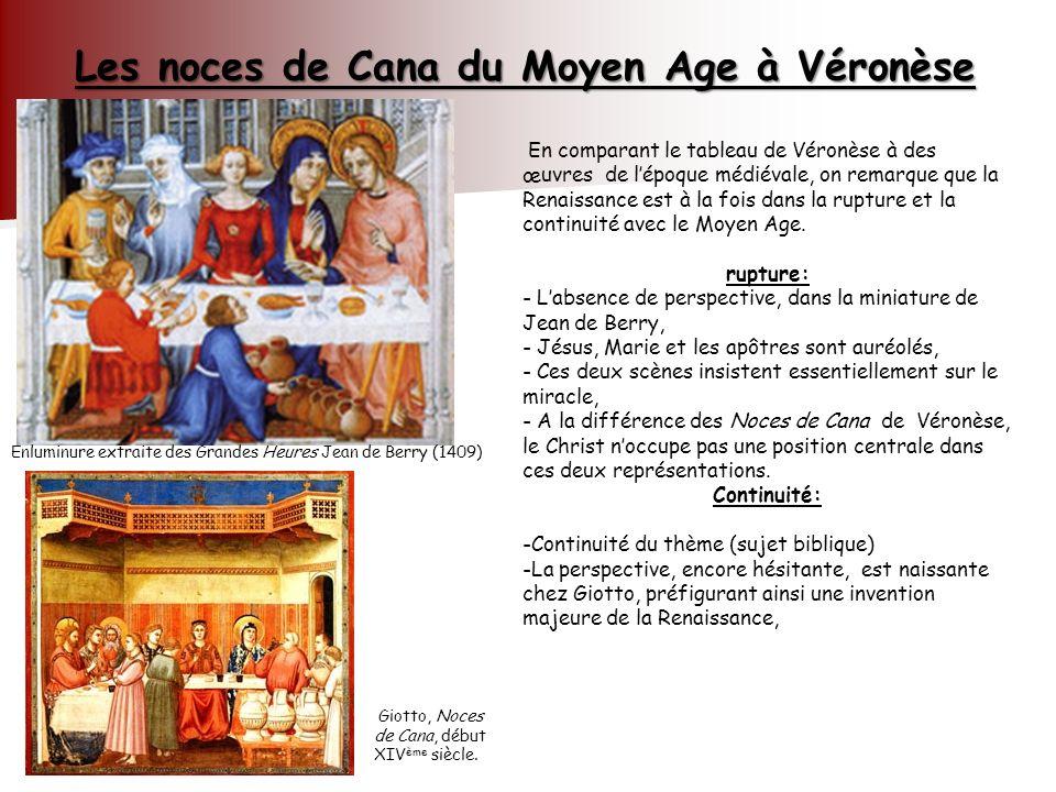Les noces de Cana du Moyen Age à Véronèse Miniature les heire jean de bery 1409 Miniature les heire jean de bery 1409 En comparant le tableau de Véron