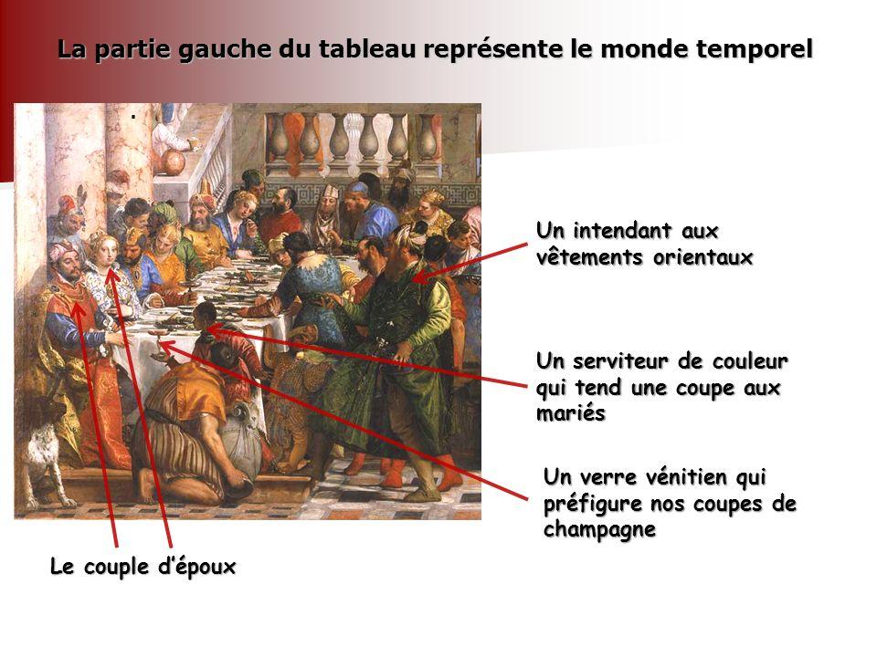 . La partie gauche du tableau représente le monde temporel Le couple dépoux Un intendant aux vêtements orientaux Un serviteur de couleur qui tend une