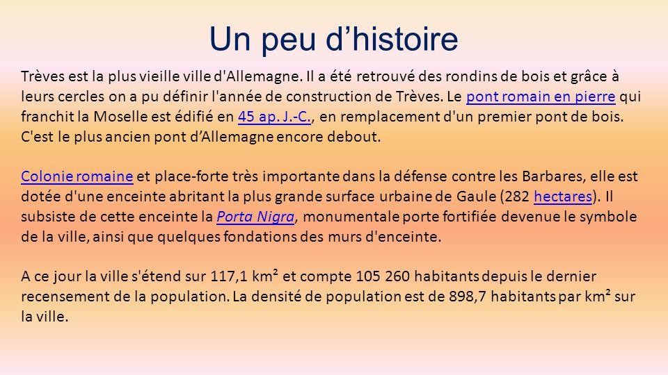 Trèves la magnifique La plus vieille ville dAllemagne Voyage du 20 au 23 mars 2013 Sur la musique de : ABBa, I Have A dream