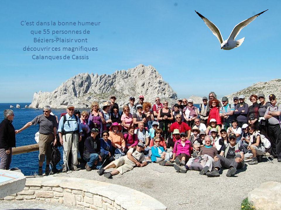 LES CALANQUES DE CASSIS du 7 au 10 Mai 2012 BEZIERS-PLAISIR Diaporama réalisé par Christiane