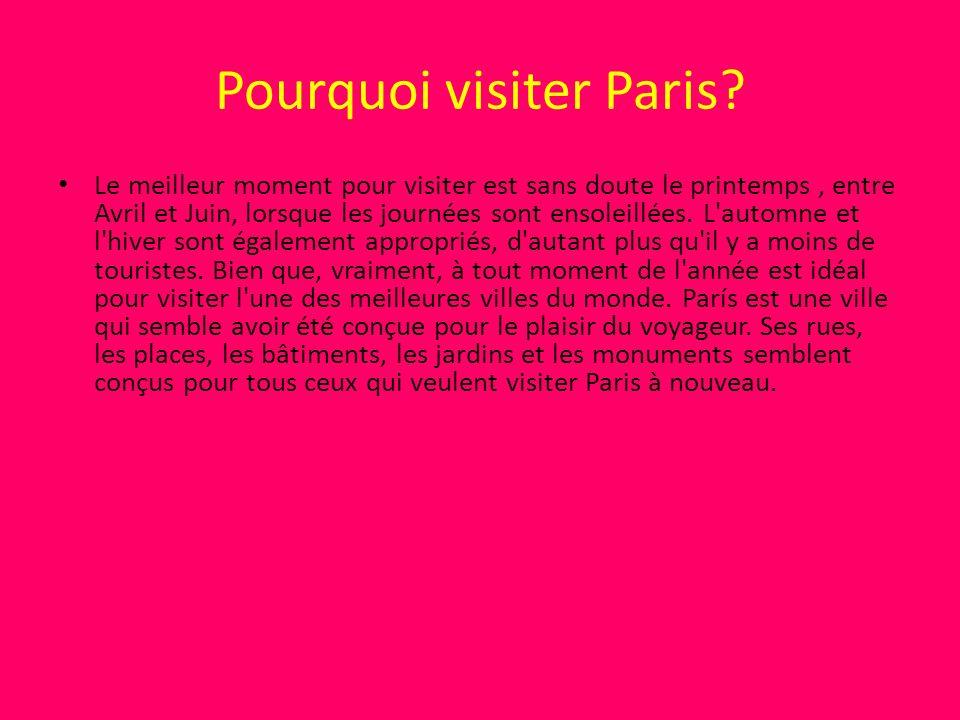 Pourquoi visiter Paris.