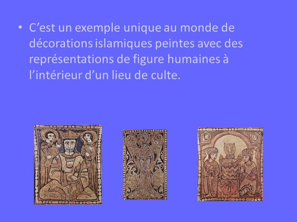 Cest un exemple unique au monde de décorations islamiques peintes avec des représentations de figure humaines à lintérieur dun lieu de culte.