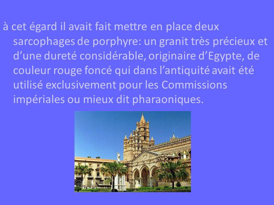 à cet égard il avait fait mettre en place deux sarcophages de porphyre: un granit très précieux et dune dureté considérable, originaire dEgypte, de co