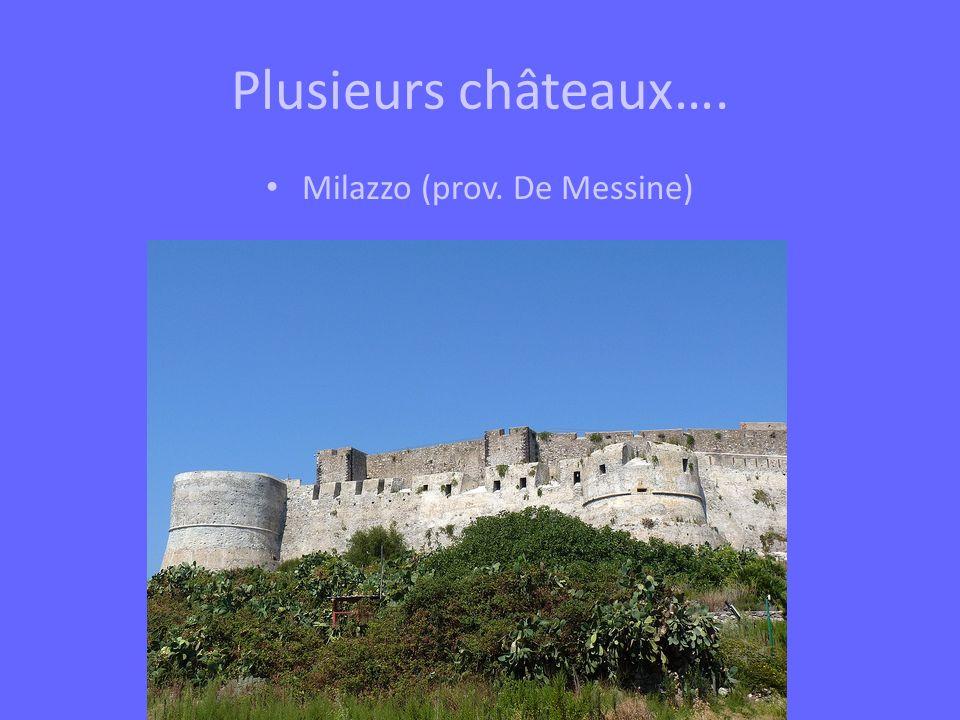 Plusieurs châteaux…. Milazzo (prov. De Messine)
