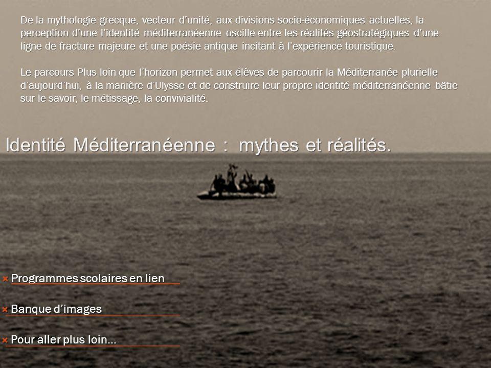 La Méditerranée, un espace mondialisé? Programmes scolaires en lien Programmes scolaires en lien Programmes scolaires en lien Programmes scolaires en