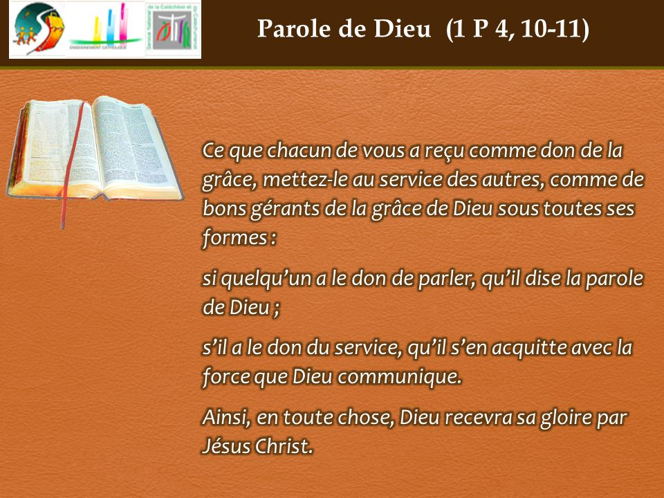 Parole de Dieu (1 P 4, 10-11)