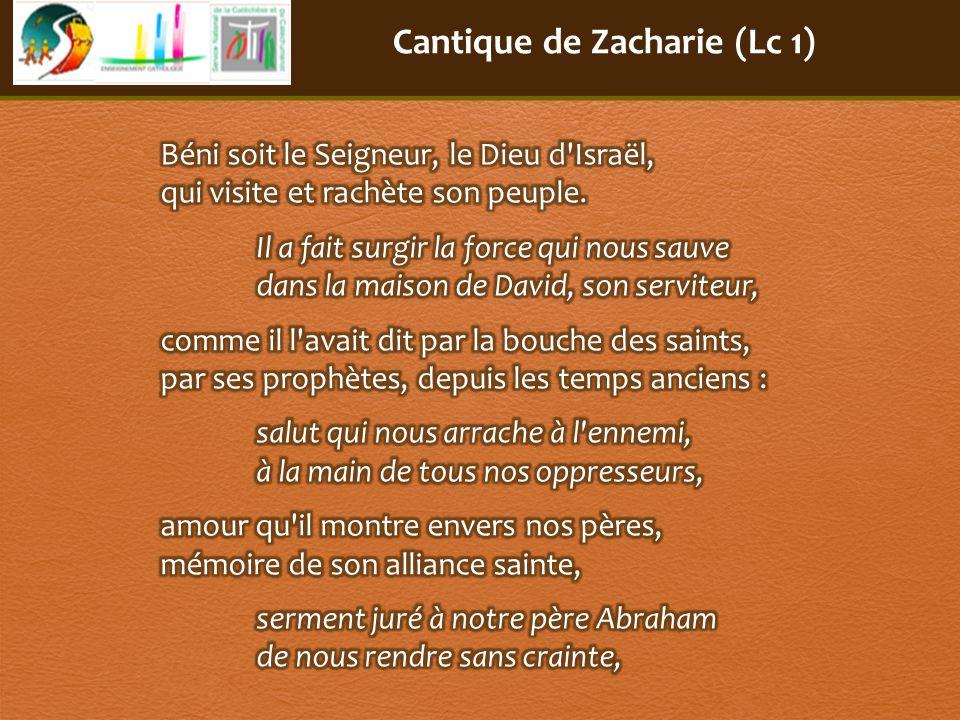 Cantique de Zacharie (Lc 1)