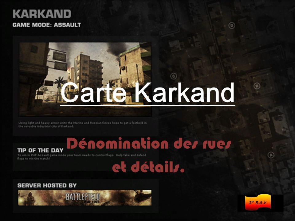 Carte Karkand Dénomination des rues et détails. 1 er R.A.V