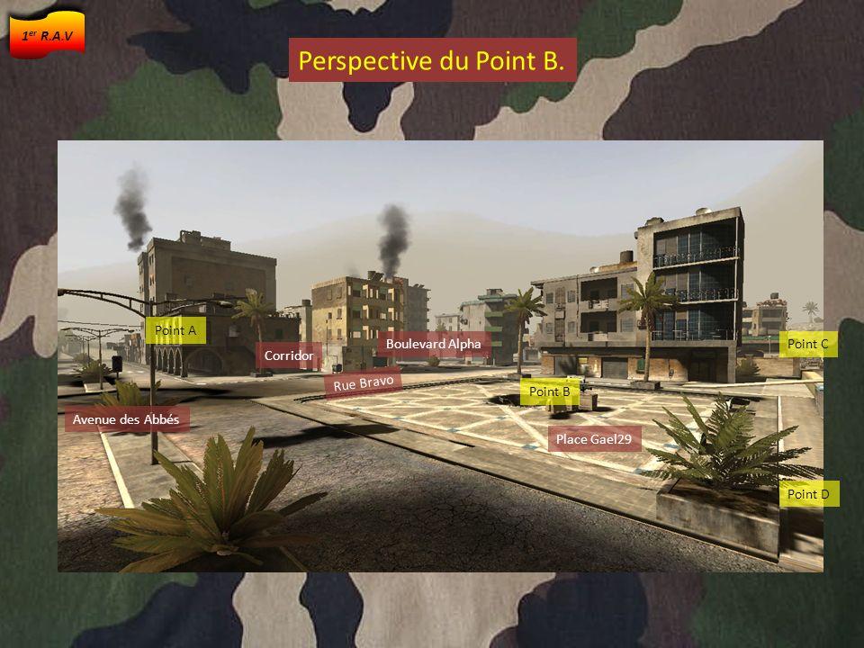Point B Rue Bravo Rue Acquise Point B Point D Point A Avenue des Abbés Rue Bravo Points particuliers autour de B.
