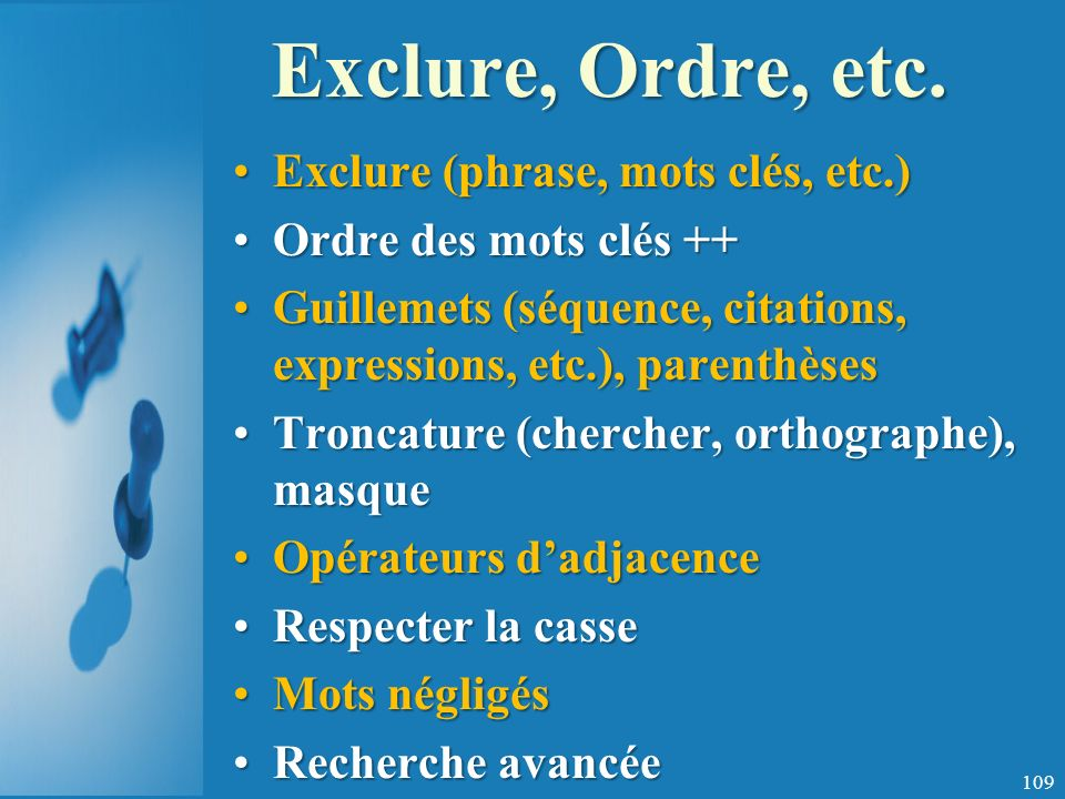 Exclure, Ordre, etc.