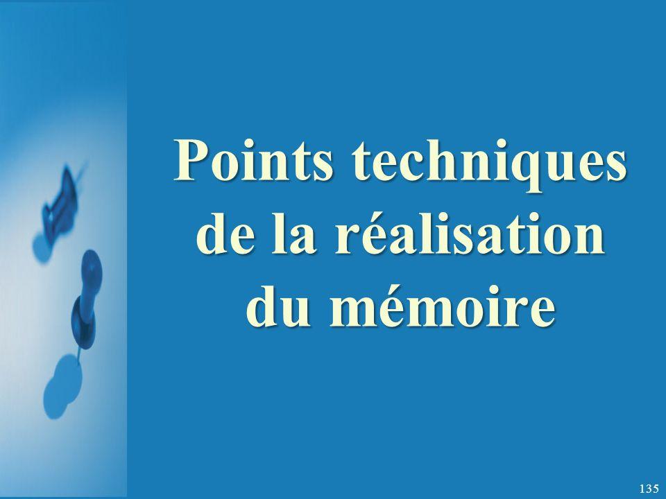 Points techniques de la réalisation du mémoire 135
