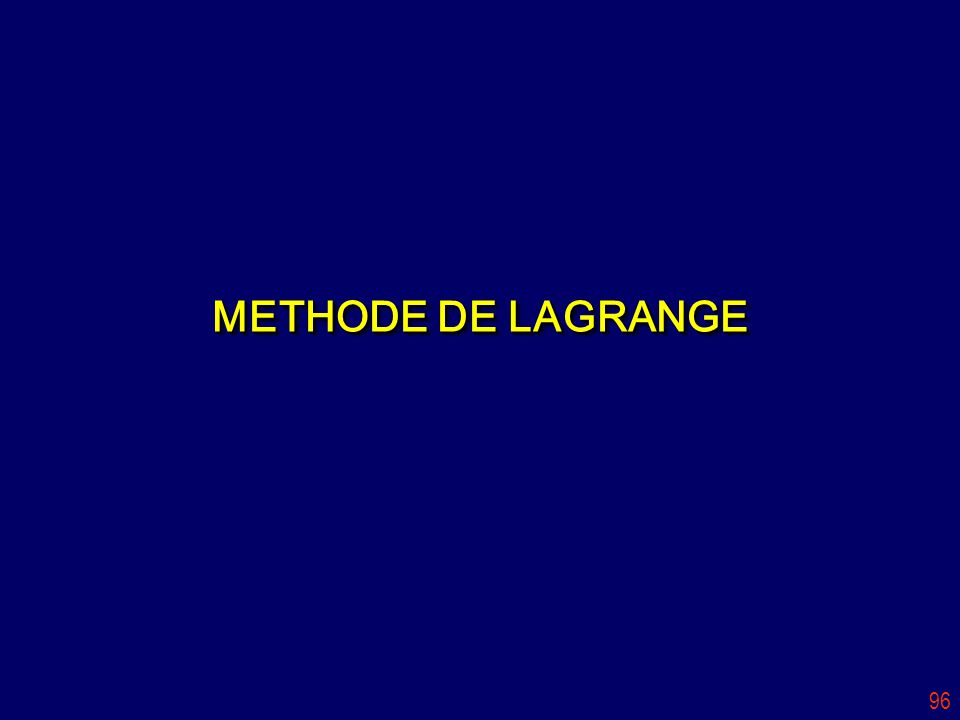 96 METHODE DE LAGRANGE