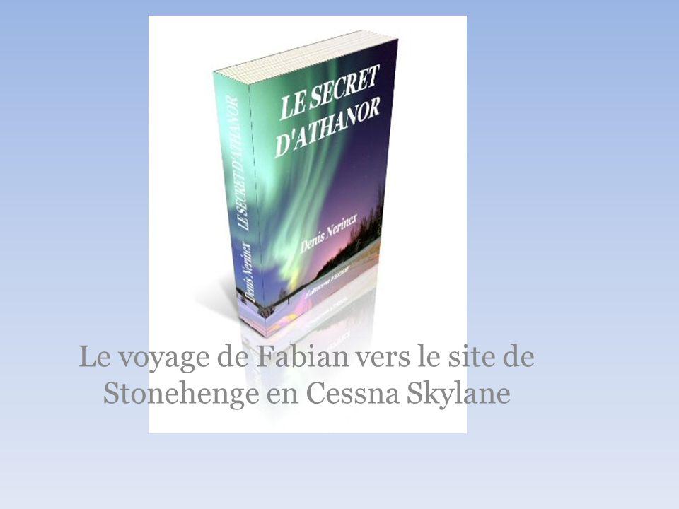 Le voyage de Fabian vers le site de Stonehenge en Cessna Skylane