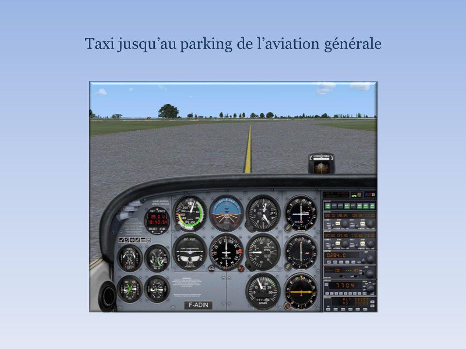 Taxi jusquau parking de laviation générale