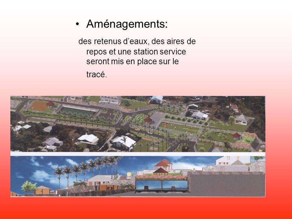 Aménagements: des retenus deaux, des aires de repos et une station service seront mis en place sur le tracé.